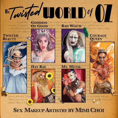 SFX MAKEUP MADE FOR THE ROAD TO OZ IMMERSIVE ARTISTRY. THE ULTIMATE STORYBOOK.