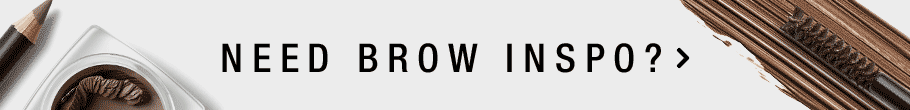 Need Brow Inspo?